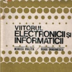 Viitorul electronicii si informaticii