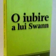 O IUBIRE A LUI SWANN de MARCEL PROUST , 2009