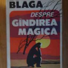 Despre Gindirea Magica - Lucian Blaga ,538872