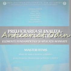 Prelucrarea Si Analiza Imaginilor Digitale - Constantin Vertan, Mihai Ciuc