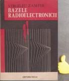 Bazele radioelectronicii Virgiliu Zamfir