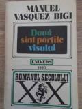 DOUA SINT PORTILE VISULUI-MANUEL VASQUEZ-BIGI, Iris Murdoch