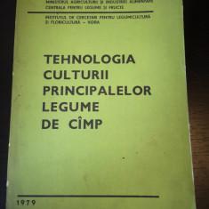 Tehnologia culturii principalelor legume de camp- Min Agr, Vidra, 1979, 405 pag