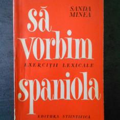 SANDA MINEA - SA VORBIM SPANIOLA
