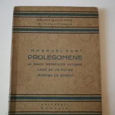 Immanuel Kant - Prolegomene Bucuresti 1924 cartonat