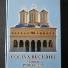 COLINA BUCURIEI - CATEDRALA PATRIARHALA - VoL. 1 {2008}