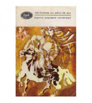 Basme populare romanesti vol. 2 - Fat-frumos cu parul de aur foto