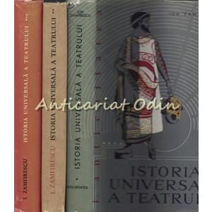 Istoria Universala A Teatrului I, II, III - Ion Zamfirescu - Tiraj: 7090 Ex