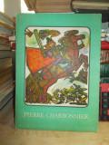 CARTE COPII IN FRANCEZA ~ PIERRE CHARBONNIER , ILUSTRATII RONI NOEL , 1982