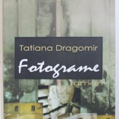 FOTOGRAME de TATIANA DRAGOMIR , 2007