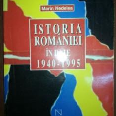 Istoria Romaniei in date 1940-1995- Marin Nedelea