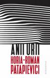 Anii urii./Horia-Roman Patapievici, Humanitas