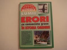 Erori cu consecinte grave in istoria omenirii - Editura Seso Hiparion 1999 foto