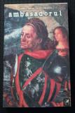 Cumpara ieftin Ioan Mihai Cochinescu - Ambasadorul (prima ediție)