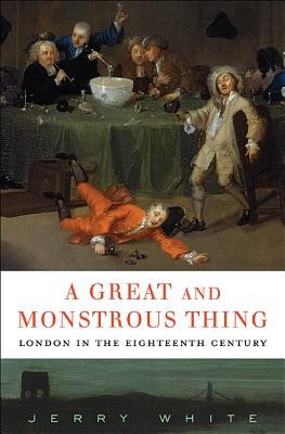A Great and Monstrous Thing: London in the Eighteenth Century foto