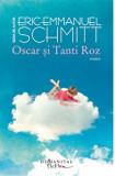 Cumpara ieftin Oscar si Tanti Roz/Eric Emmanuel Schmitt