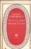 Viata la tara / Tanase Scatiu - Duliu Zamfirescu