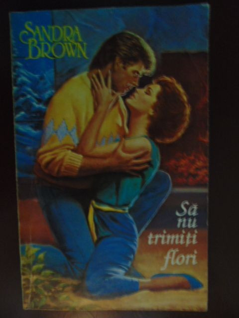 Sa nu trimiti flori-Sandra Brown