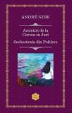 Amintiri de la Curtea cu juri. Sechestrata din Poitiers/Andre Gide
