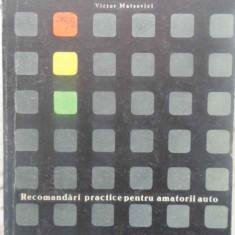 RECOMANDARI PRACTICE PENTRU AMATORII AUTO - VICTOR MATEEVICI