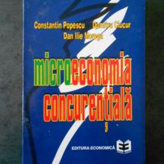 CONSTANTIN POPESCU , DUMITRU CIUCUR - MICROECONOMIA CONCURENTIALA