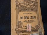 TREI CRITICI LITERARI-TUDOR VIANU-T. MAIORESCU-M. DRAGOMIRESCU-E. LOVINESCU-