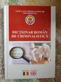 DICTIONAR ROMAN DE CRIMINALISTICA raft 18