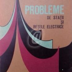 Probleme de statii si retele electrice (Ed. Scrisul romanesc)