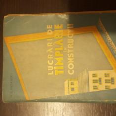 LUCRARI DE TAMPLARIE IN CONSTRUCTII - A. S. ARDANSKI. 1960