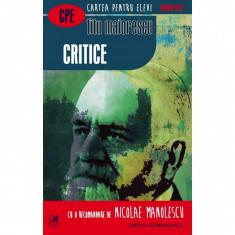 Critice (Cartea Romaneasca) - Titu Maiorescu