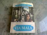VIA MALA-JOHN KNITTEL