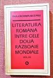Literatura romana intre cele doua razboaie mondiale Vol. III - Ed Minerva, 1975