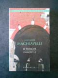 NICCOLO MACHIAVELLI - PRINCIPELE (2006, editie bilingva)