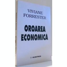OROAREA ECONOMICA - VIVIANE FORRESTER