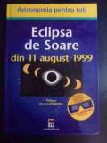 Eclipsa De Soare Din 11 August 1999 - Philippe De La Cotardiere ,545449