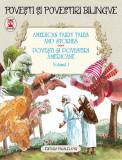 American fairy tales and stories. Povești și povestiri americane. volumul I (5 basme). ediție bilingvă (engleză-română)