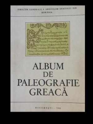 Album de Paleografie Greacă-Trandafirescu Natalia-Arh. Stat., Bucureşti,1993. foto