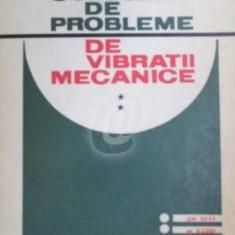Culegere de probleme de vibratii mecanice, vol. 2