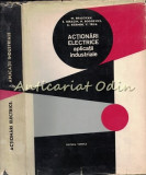 Cumpara ieftin Actionari Electrice. Aplicatii Industriale - Mihai Brasovan - Tiraj: 1975 Ex.