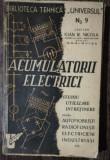 ACUMULATORII ELECTRICI -STUDIU.UTILIZARE.INTRETINERE - REVISTA UNIVERSUL NR 9 - CAPITAN IOAN R .NICOLA