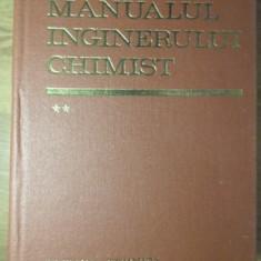 MANUALUL INGINERULUI CHIMIST VOL.2 - COLECTIV