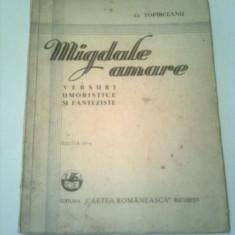 MIGDALE AMARE - VERSURI UMORISTICE SI FANTEZISTE  ~  G. TOPIRCEANU
