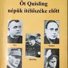 Eros Laszlo: Ot Quisling nepunk iteloszeke elott 1055 (carte pe limba maghiara)