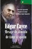 Mesaje de dincolo de timp si spatiu, Edgar Cayce