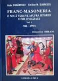 Cumpara ieftin Francmasoneria. O noua viziune asupra istoriei lumii civilizate - Radu Comanescu