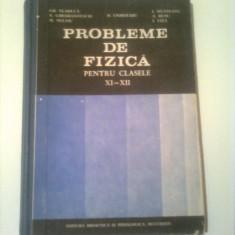 PROBLEME DE FIZICA PENTRU CALSELE XI - XII  ~  D. CIUBOTARU ( COLECTIV )