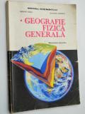 Manual Geografie fizica generala pentru clasa a XI-a 1995