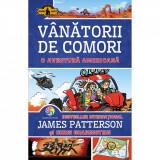 Carte Editura Corint, Vanatorii de comori vol. 6 O aventura americana, James Patterson, Chris Grabenstein