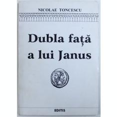 DUBLA FATA A LUI JANUS - PREZENT SI TRECUT PE PAMANT GERMANA de NICOLAE TONCESCU , 1996