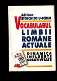 Adriana Stoichitoiu Ichim - Vocabularul limbii romane actuale